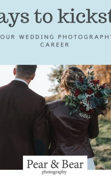 5 ways to kickstart your wedding photography career